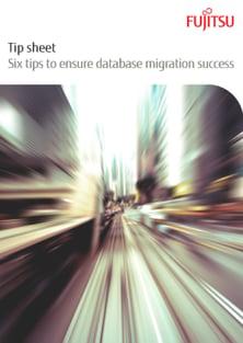 Tip sheet: Six Tips to Ensure Data Migration Success