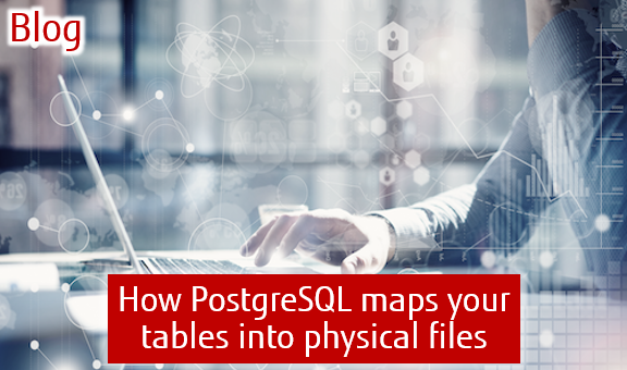 Blog: How PostgreSQL maps your tables into physical files