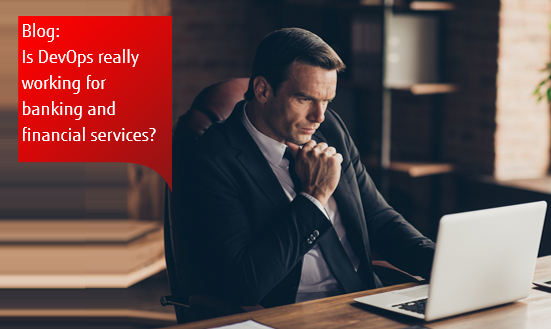 Blog featured card: Is DevOps really working for banking and financial services?